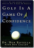 Golf is a Game of Confidence (HB)