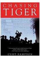 Chasing Tiger - Curt Sampson