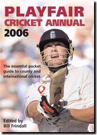 Playfair Cricket Annual 2006 (