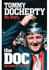 TOMMY DOCHERTY - MY STORY (SIGNED)
