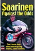 Saarinen: Against the Odds DVD