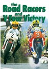 The Road Racers & V Four Victory DVD