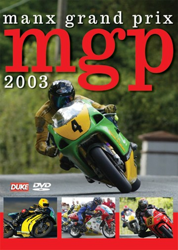 Manx Grand Prix 2003 DVD - click to enlarge