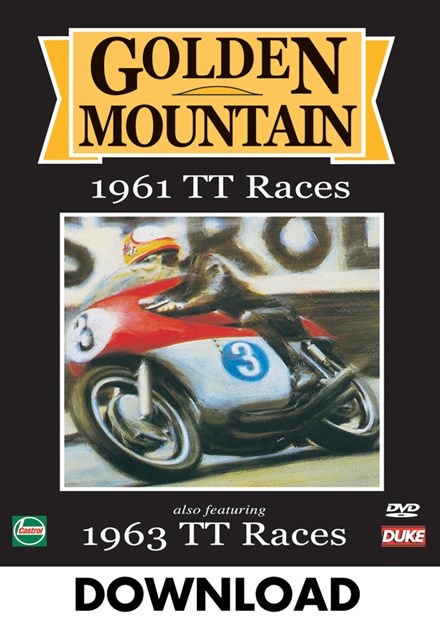 Golden Mountain 1961 TT Races & 1963 Senior TT Download