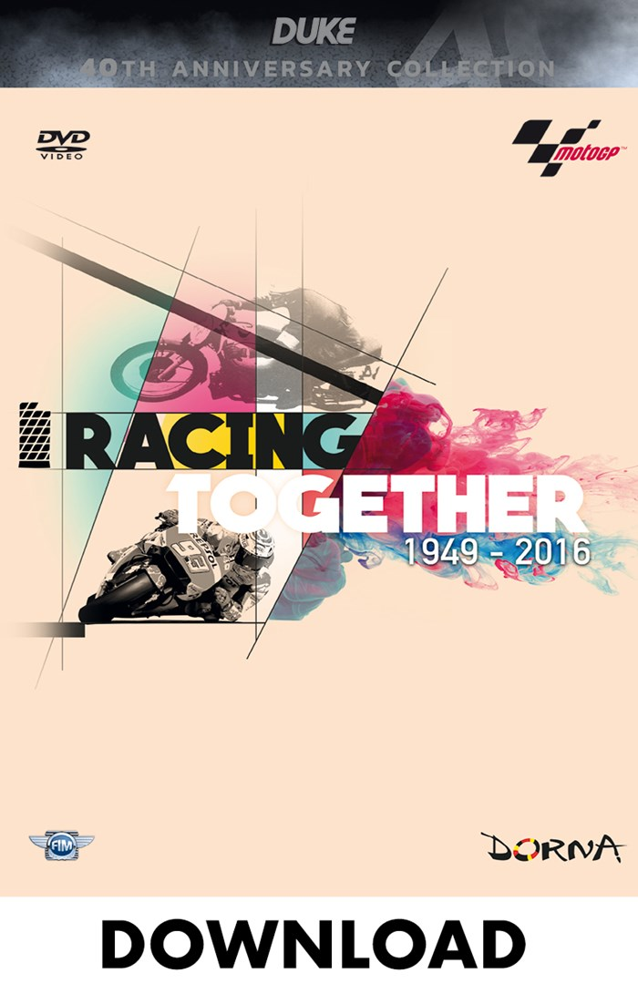 Racing Together 1949-2016 A History of MotoGP Download
