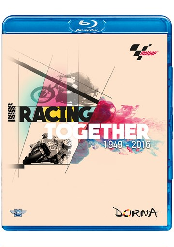Racing Together 1949-2016. A History of MotoGP Blu-ray - click to enlarge