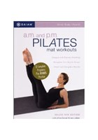AM and PM Pilates Mat Workouts