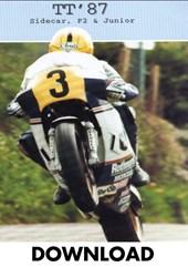 TT 1987 Sidecar, F2 & Junior Highlights Download