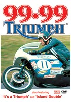 99.99 Triumph DVD