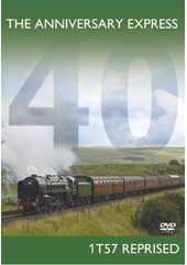 The Anniversary Express 1T57 Reprised DVD
