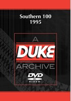 Southern 100 1995 Duke Archive DVD