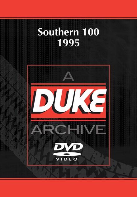 Southern 100 1995 Duke Archive DVD