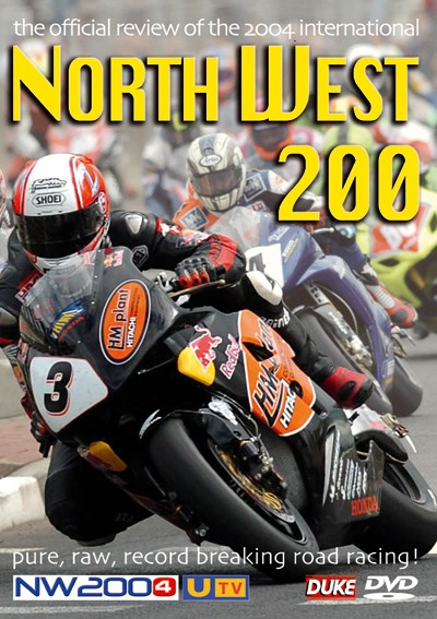 Northwest 200 2004 DVD