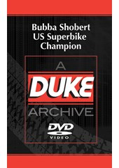 Bubba Shobert US Superbike Champion Duke Archive DVD