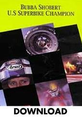 Bubba Shobert US Superbike Champion Download