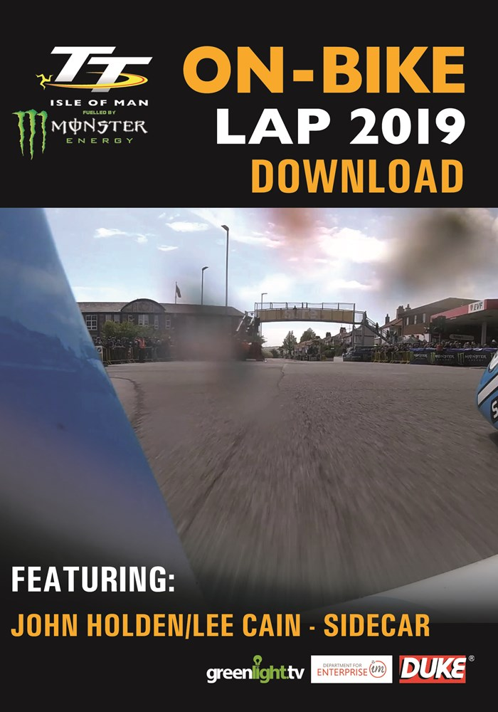 TT On Bike 2019 - John Holde & Lee Cain - Sidecar Race 1 - Download
