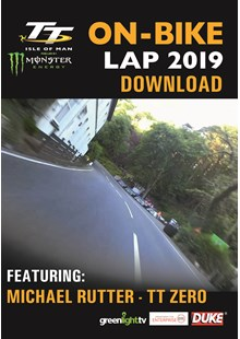 TT  2019 On Bike - Michael Rutter - TT Zero Race - Download