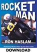 Rocket Man: Ron Haslam Story Download