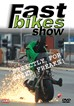 Fast Bikes Show 1 DVD