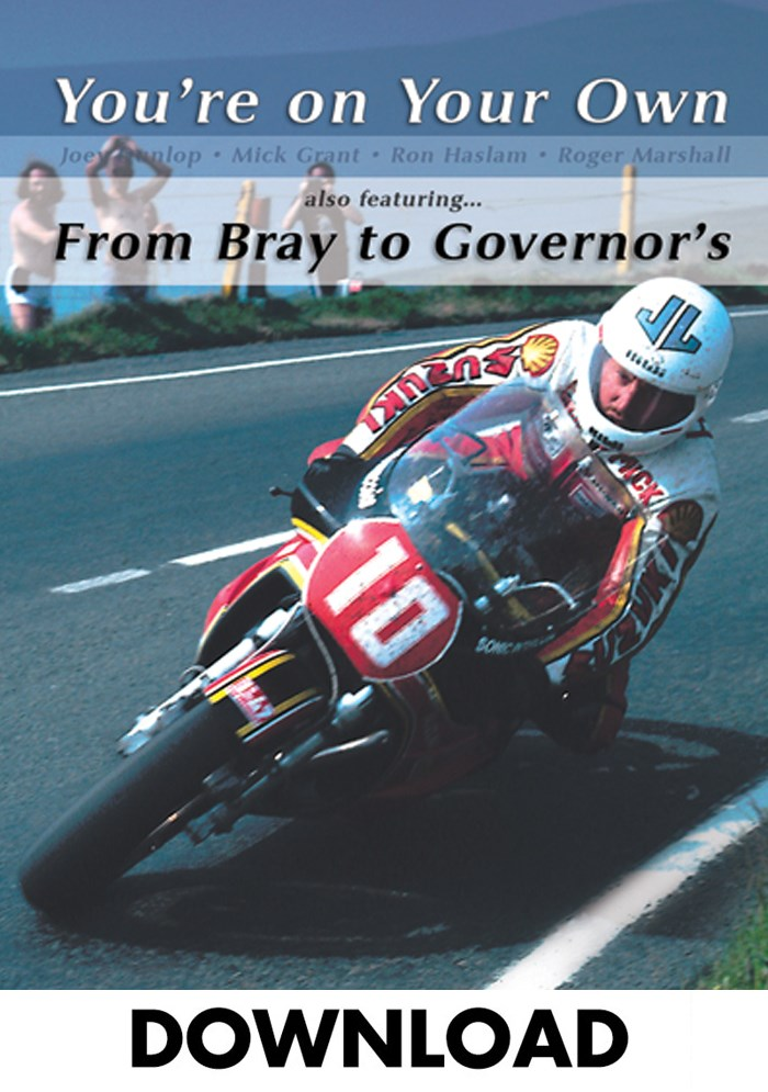 You're on Your Own & From Bray to Governor's