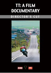 TT: A Film Documentary - Directors Cut