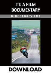TT A Film Documentary - Directors Cut Download (SD)