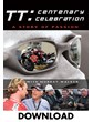 TT Centenary Celebration Download