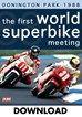 The First World Superbike Meeting Donington Park 1988 Download