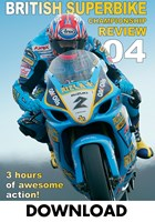 British Superbike Review 2004 Download (2 Parts)