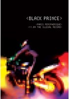 Black Prince - Paris Peripherique DVD