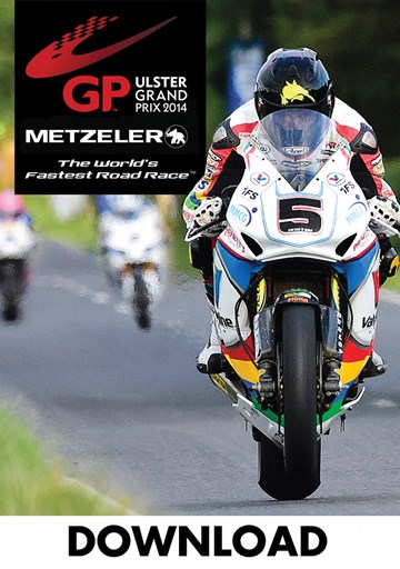 Ulster Grand Prix Review 2014 Download - click to enlarge