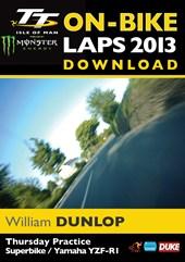 TT 2013 On Bike Lap William Dunlop Download