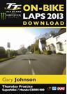 TT 2013 On Bike Lap Gary Johnson Download
