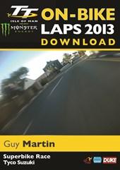 TT 2013 On Bike Lap Guy Martin Superbike Download