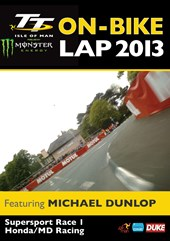 TT 2013 On Bike Lap Michael Dunlop Supersport 1 Download