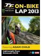 TT 2013 On Bike Lap Adam Child MCN Download