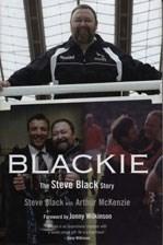 Blackie - The Steve Black Story