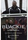 BLACKIE - THE STEVE BLACK STORY