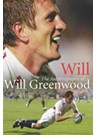 WILL - AUTOBIOGRAPHY OF WILL GREENWOOD