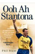 Ooh Ah Stantona: Autobiography of the SAS Hero Who Became a Football Legend