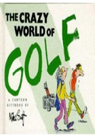 Crazy World of Golf (Book)