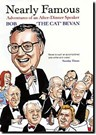 "NEARLY FAMOUS - BOB ""THE CAT"" BEVAN"