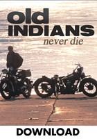 Old Indians Never Die Download