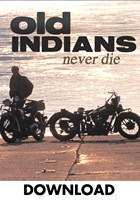 Old Indians Never Die Download