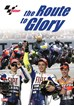 MotoGP The Route to Glory DVD