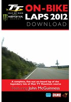 TT 2012 On Bike John McGuinness Superbike Race Lap 1 HD Download