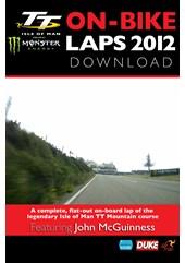 TT 2012 On Bike John McGuinness Superbike Race Lap 1 HD Download
