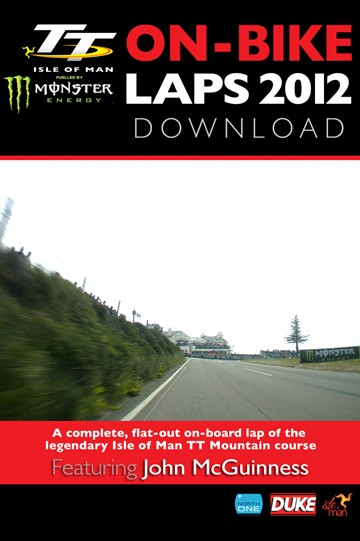 TT 2012 On Bike John McGuinness Superbike Race Lap 1 HD Download - click to enlarge