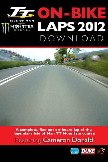 TT 2012 On Bike Cameron Donald Superbike Race Lap 1 HD Download