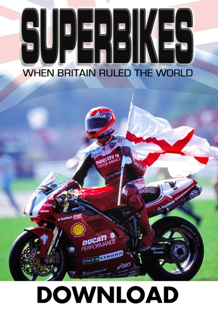 Superbikes when Britain Ruled the World Download